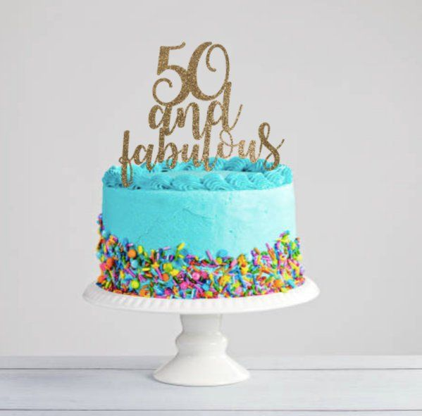 50 Fabulous Graphic: Fifty And Fabulous Cricut Download Cake Topper Silhouette