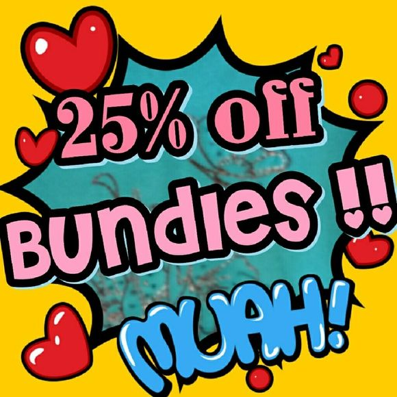 25% off Bundles of 3 or more! Save ! Save ! Save ! Other