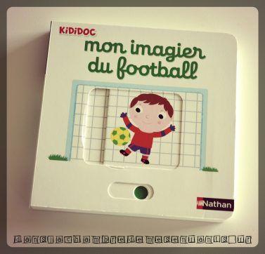 Mon Imagier Du Football Kididoc Editions Nathan Les