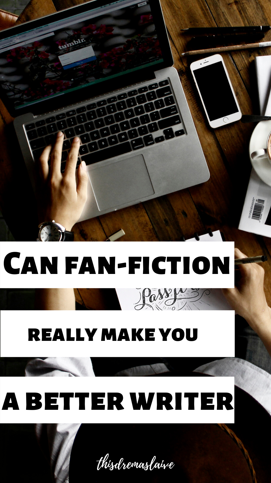 Does writing fan-fiction really improve your writing? #amwriting #writing #writingtips