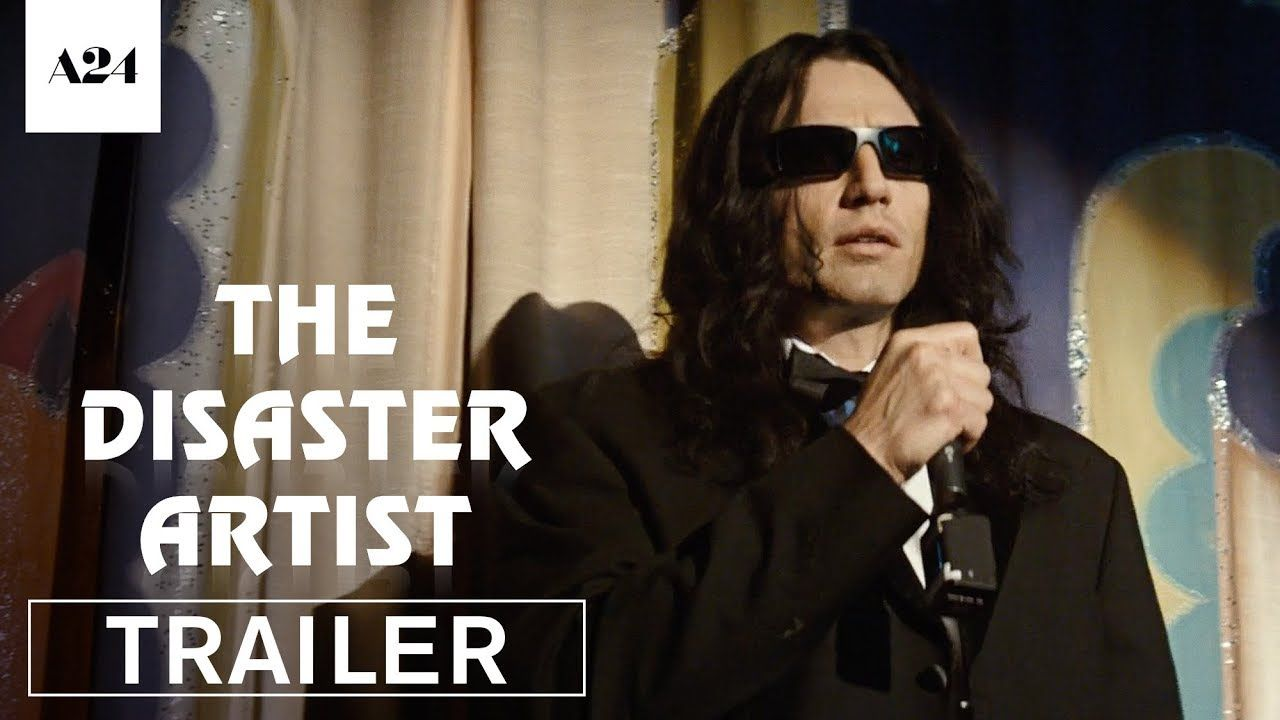 The Disaster Artist Starring James Franco Dave Franco Seth Rogen Official Tommy Trailer 2 In Select Theate Movie Club Free Movies Online Worst Movies