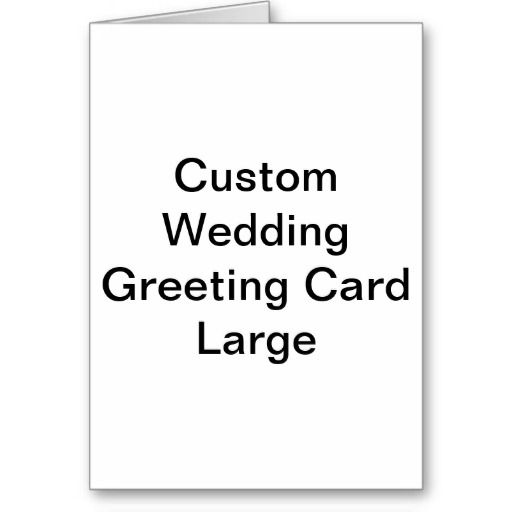 Custom Wedding Greeting Cards. Fully personalize your