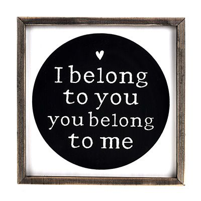 I Belong To You Wall Plaque