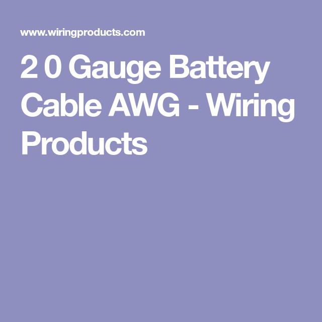 2 0 Gauge Battery Cable AWG - Wiring Products | Van Life ...