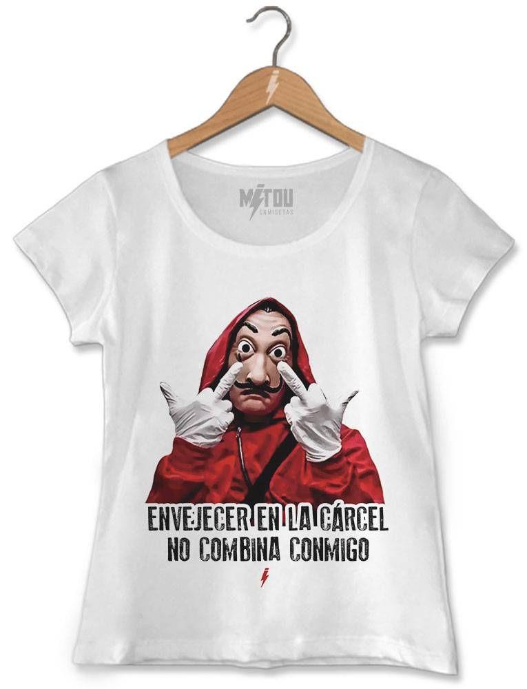 898a12046 CAMISETA FEMININA ENVEJECER EN LA CARTEL NO COMBINA CONMIGO LA CASA DE PAPEL