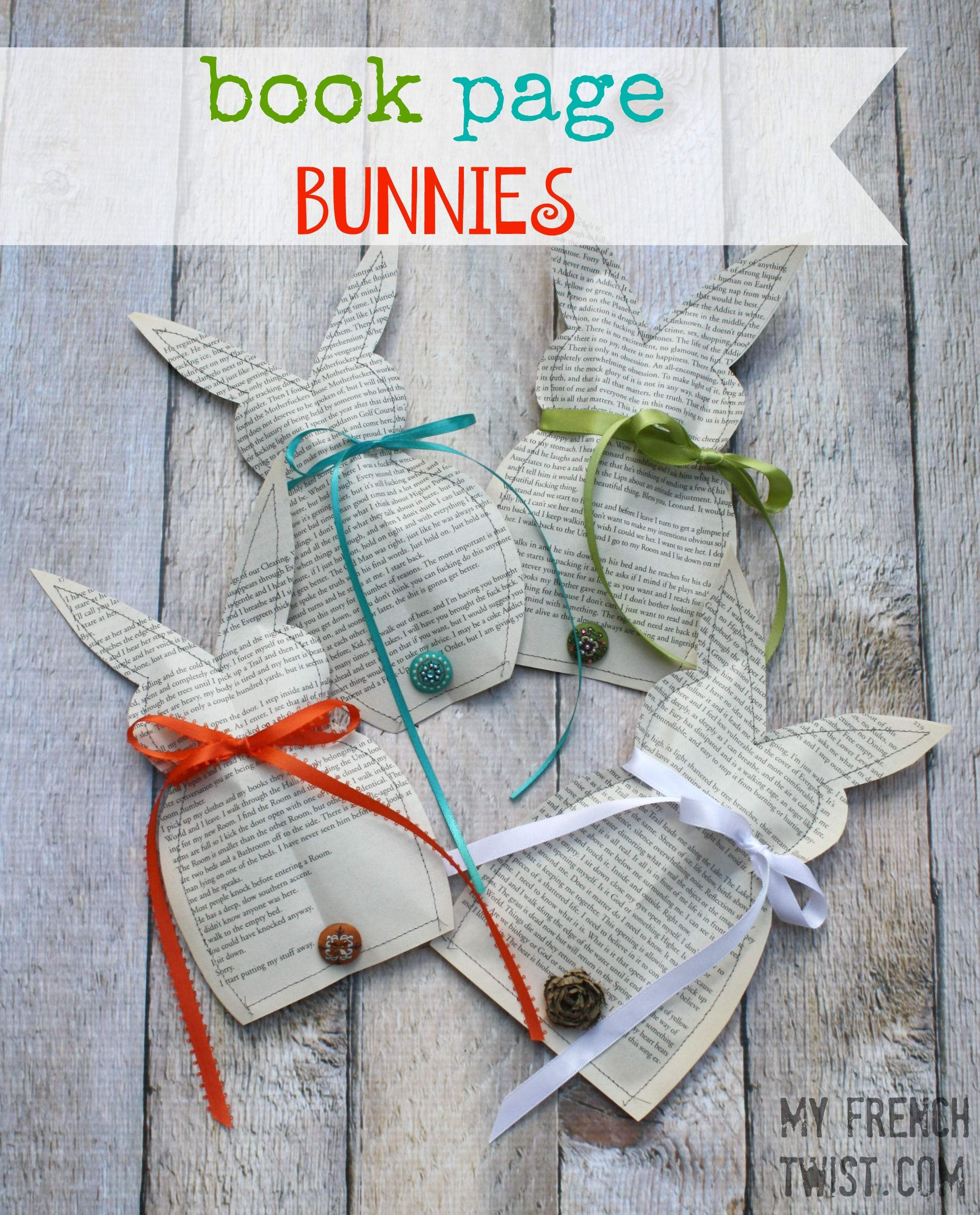 Book Page Bunnies My French Twist Book Crafts Book Page Crafts Easter Books