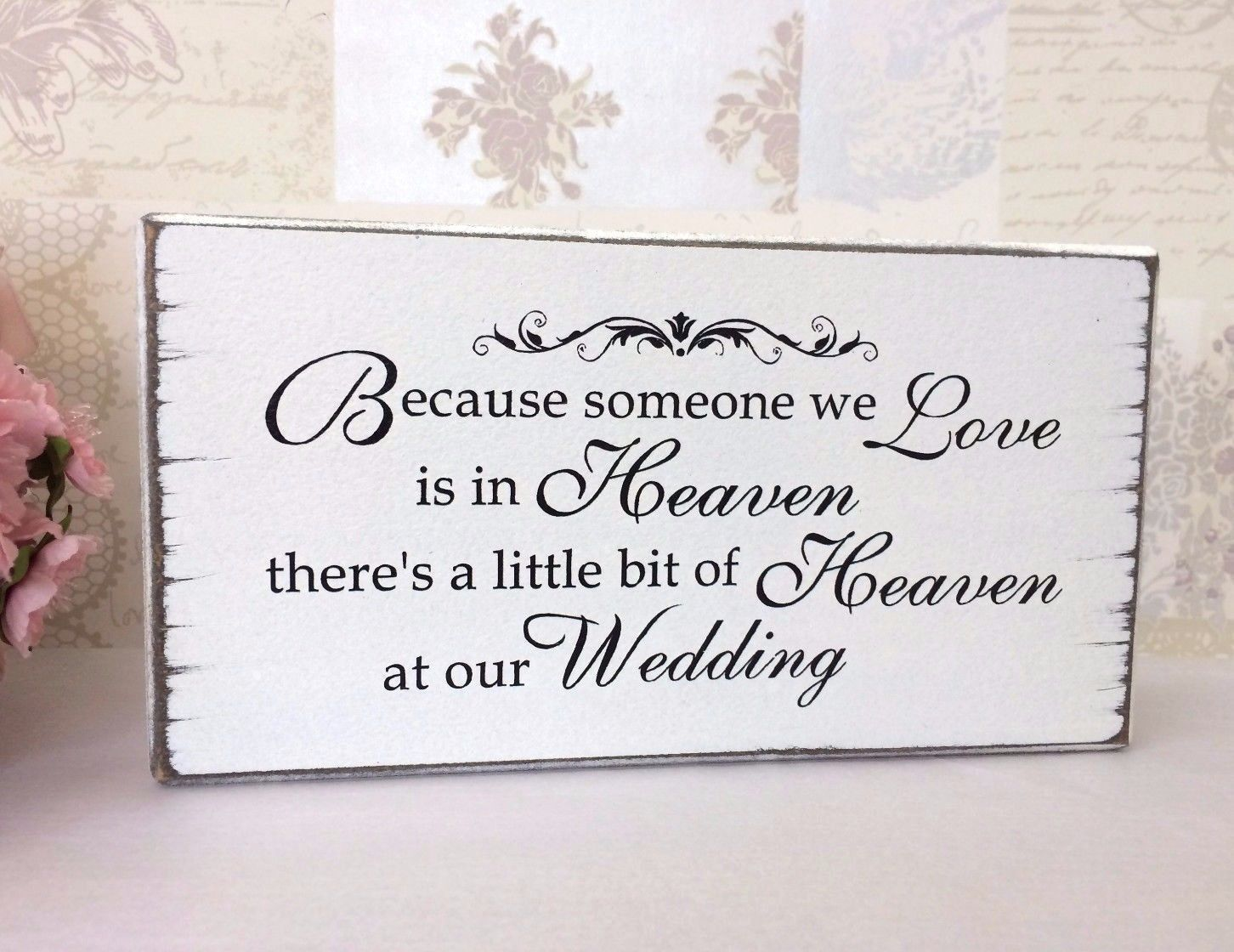 Wedding in memory of someone in heaven remembrance sign wooden free