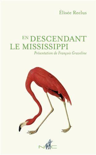 En descendant le Mississippi - Elisée Reclus
