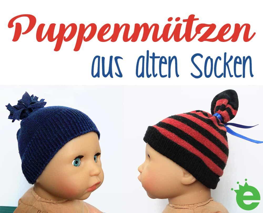 Socken Upcycling Ideen Puppenmutzen Und Haargummis Projekte Fur