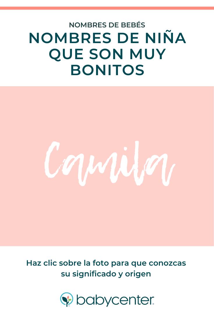 Camila Nombres De Niña Bonitos Nombres De Bebes Nombre Camila Nombres De Niñas