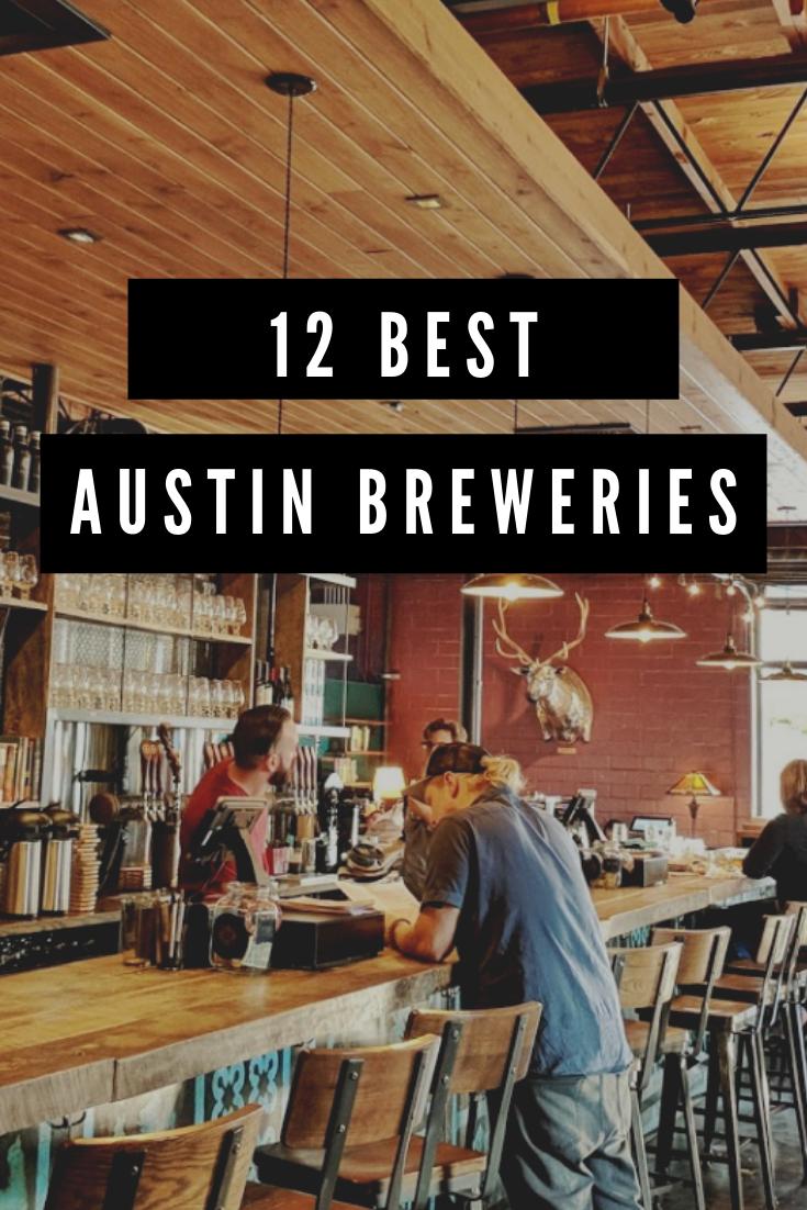 12 Best Austin Breweries & Beer Gardens to Visit Visit