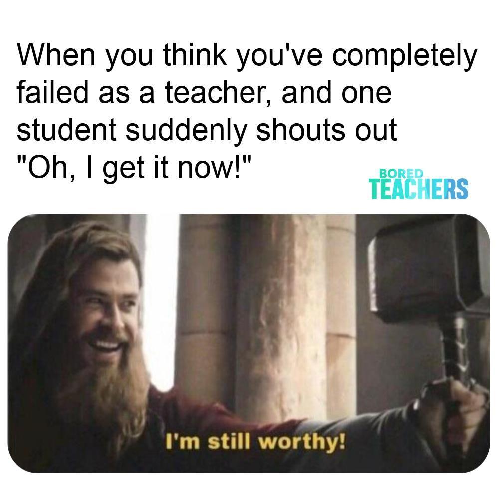 The Top 100 Teacher Memes Of 2019 Teacher Memes Teaching Humor Teaching Quotes