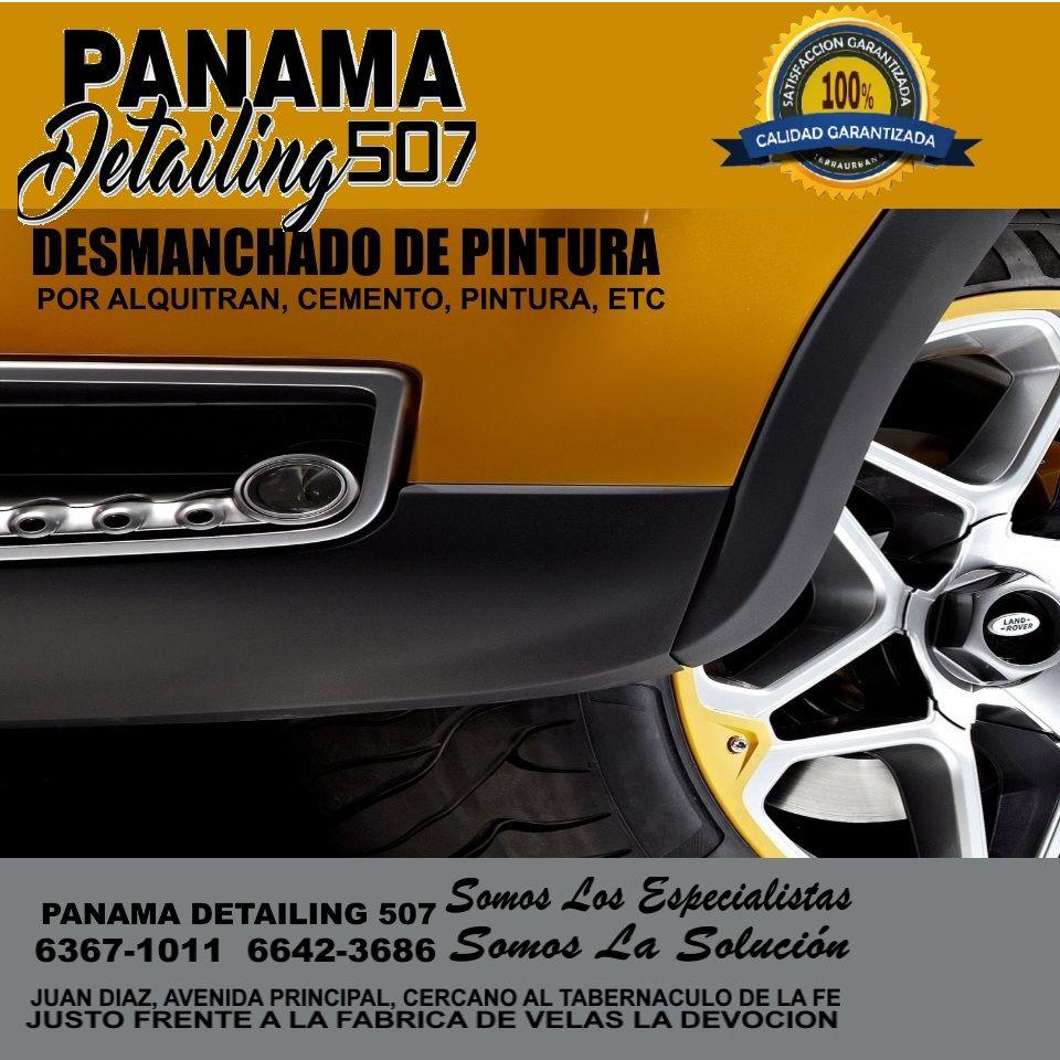 PANAMA DETAILING   Especialistas en Tratamiento de Desmanchado de Pintura, por Alquitran, splash de Cemento y otros.