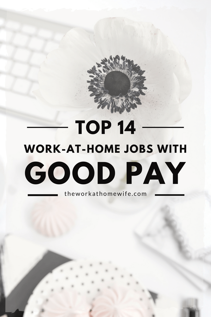 High-Pay Work-at-Home Jobs: At-Home Jobs That Pay Well | Frugal ...