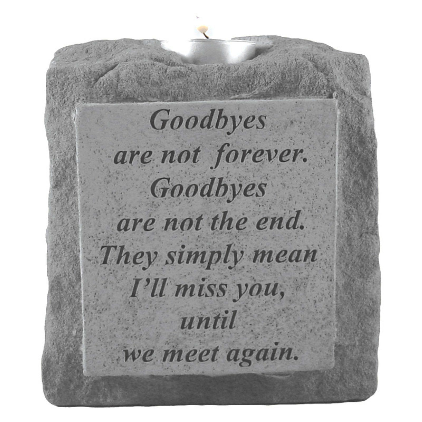 Goodbyes Are Not Forever Memorial Candleholder