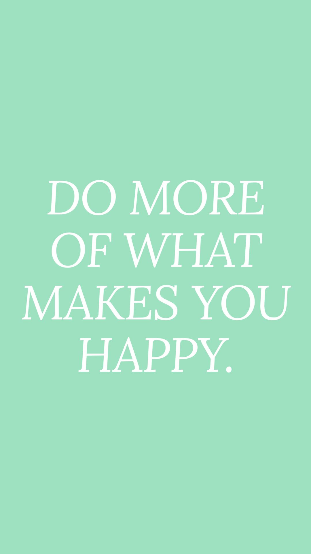 Do What Makes You Happy Quote Mint Green Aesthetic Mint Aesthetic Mint Green Wallpaper