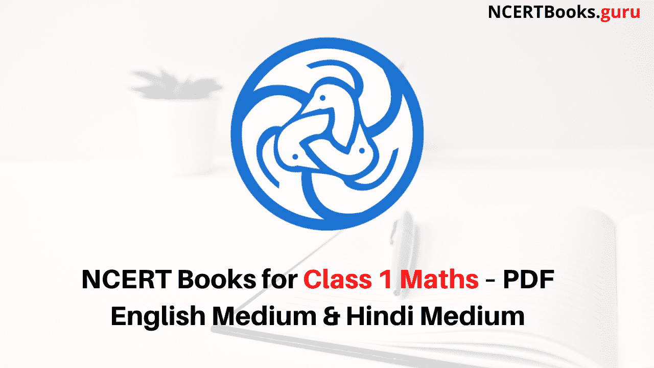 Ncert Books For Class 1 Maths Pdf Download In 2020 Class 4 Maths Class 1 Maths Math Textbook [ 720 x 1280 Pixel ]