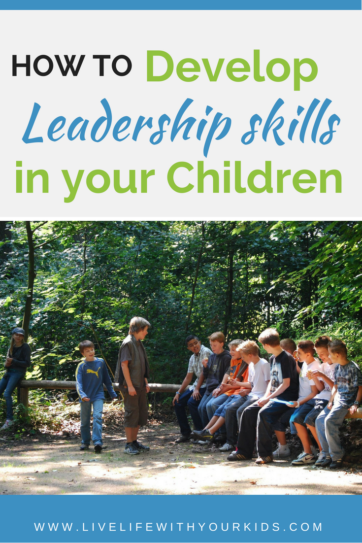 How to develop leadership skills in the child