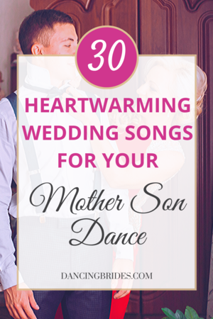 Mother Son Wedding Dance Songs That Will Warm Your Heart Dancing Brides In 2020 Mother Son Wedding Dance Mother Son Dance Songs Wedding Dance Songs