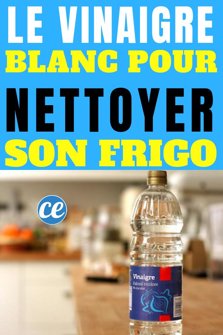 Nettoyage Vinaigre Blanc Machine À Laver le vinaigre blanc pour bien nettoyer son réfrigérateur