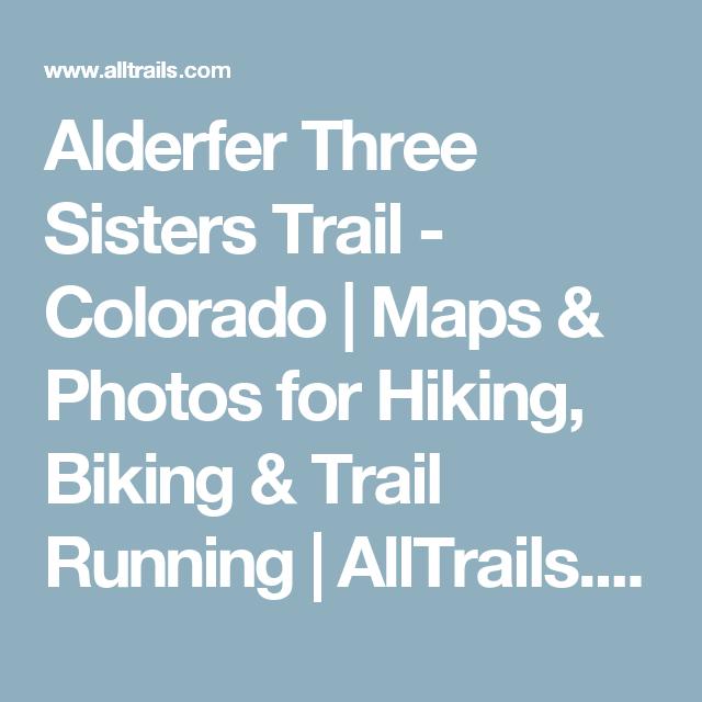 Alderfer Three Sisters Trail - Colorado   Maps & Photos for ...