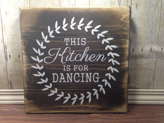 Kitchen Signs Decor Kitchen Wall Decor  Rustic Wood  Kitchen Decor  Dancing Sign