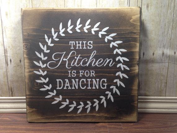 Kitchen Signs Decor Kitchen Wall Decor  Rustic Wood  Kitchen Decor  Dancing Sign