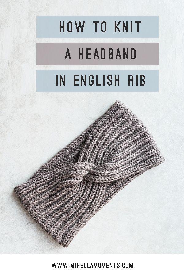 Comment tricoter un bandeau en côte anglaise avec une torsion – Pulls #knitting #knitt …   – Knitting projects