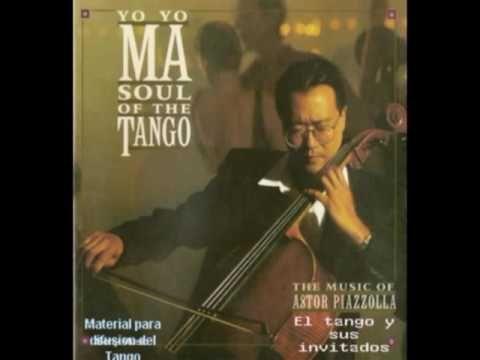 1 Yo Yo Ma Soul Of The Tango Musica Del Maestro Astor Piazzolla