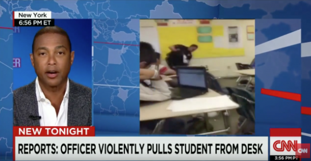 More Proof Don Lemon Is An Asshole, CNN Host Says 'We Need To Know More' Before Judging School Cop Who Manhandled Teen Girl - Clutch Magazine