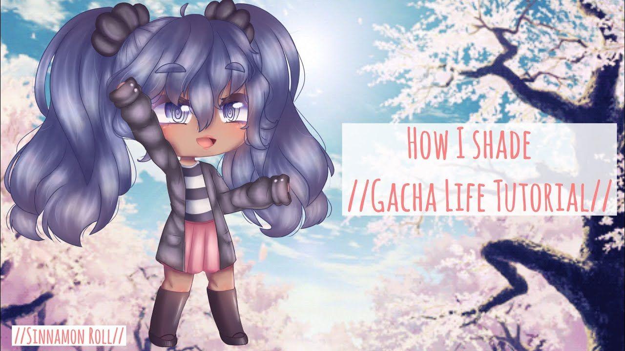 How I Shade Gacha Life Tutorial 190 Subscriber Special