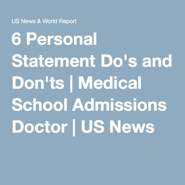 6 Personal Statement Dou0027s and Donu0027ts School admissions, Medical - personal statement for medical school