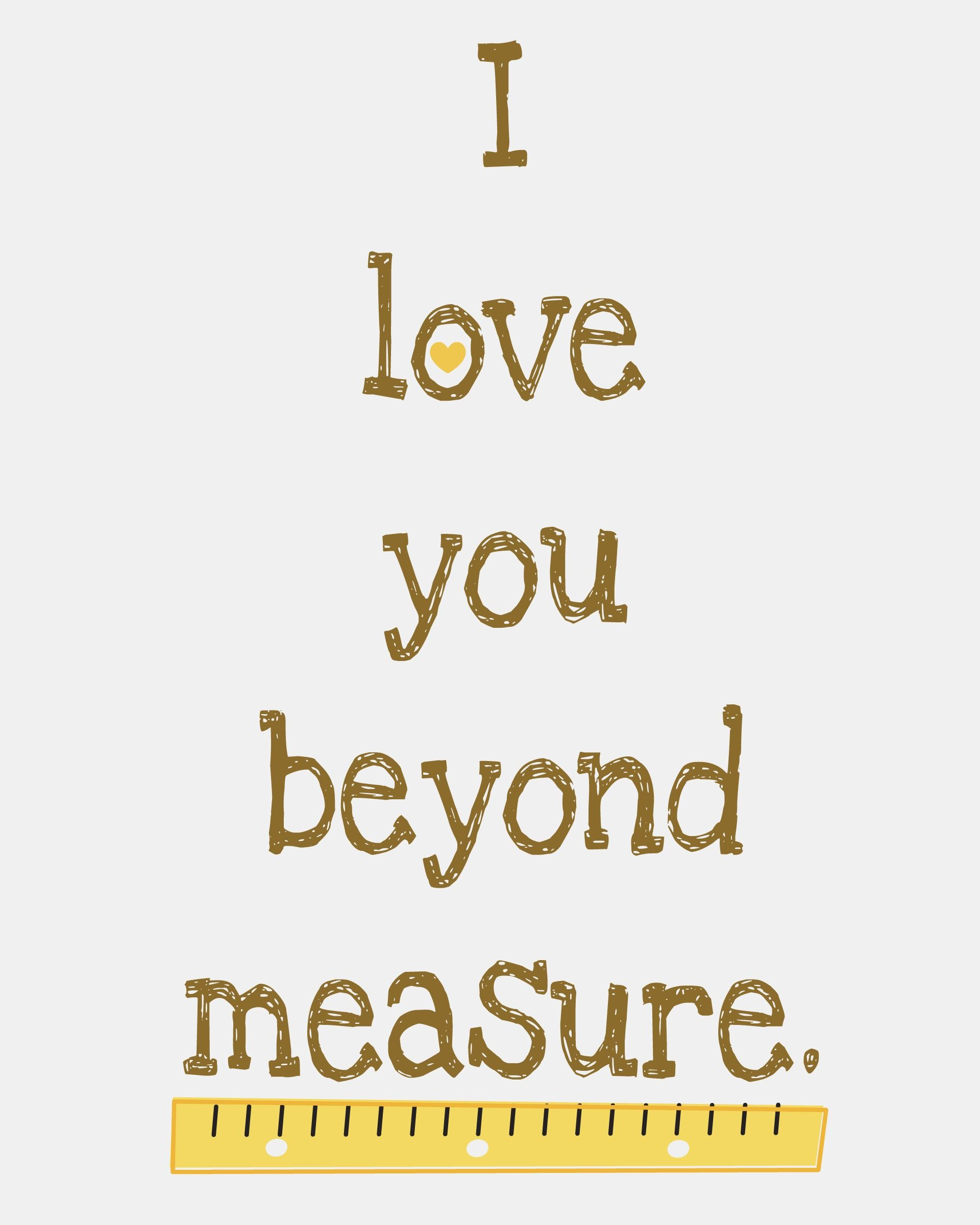 Beyond Measure Quotes To Live By Inspirational Words Words