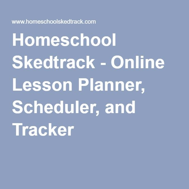 Homeschool Skedtrack - Online Lesson Planner, Scheduler, and Tracker