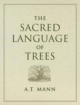 Sacred Language of Trees - pagan wiccan witchcraft magick ritual supplies