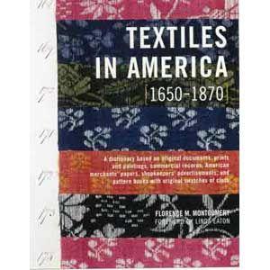 Textiles in America: 1650-1870