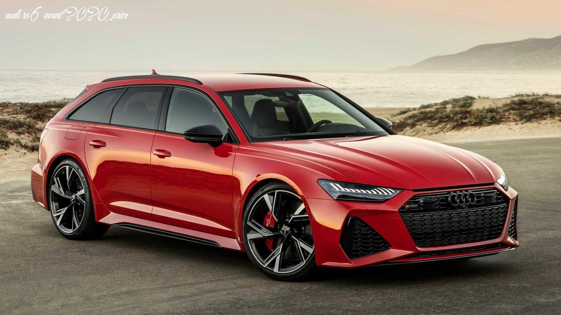 Audi Rs6 Avant 2020 Price In 2020 Audi Rs6 Audi Car