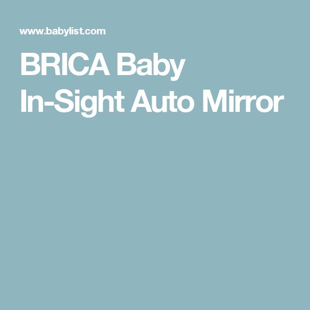 BRICA Baby In-Sight Auto Mirror