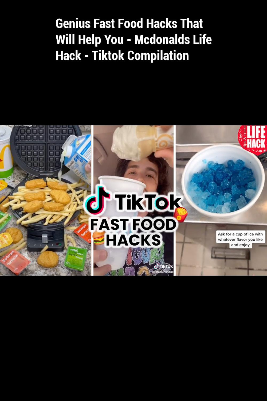 Genius Fast Food Hacks That Will Help You Mcdonalds Life Hack Tiktok Compilation Food Hacks Fast Food Food