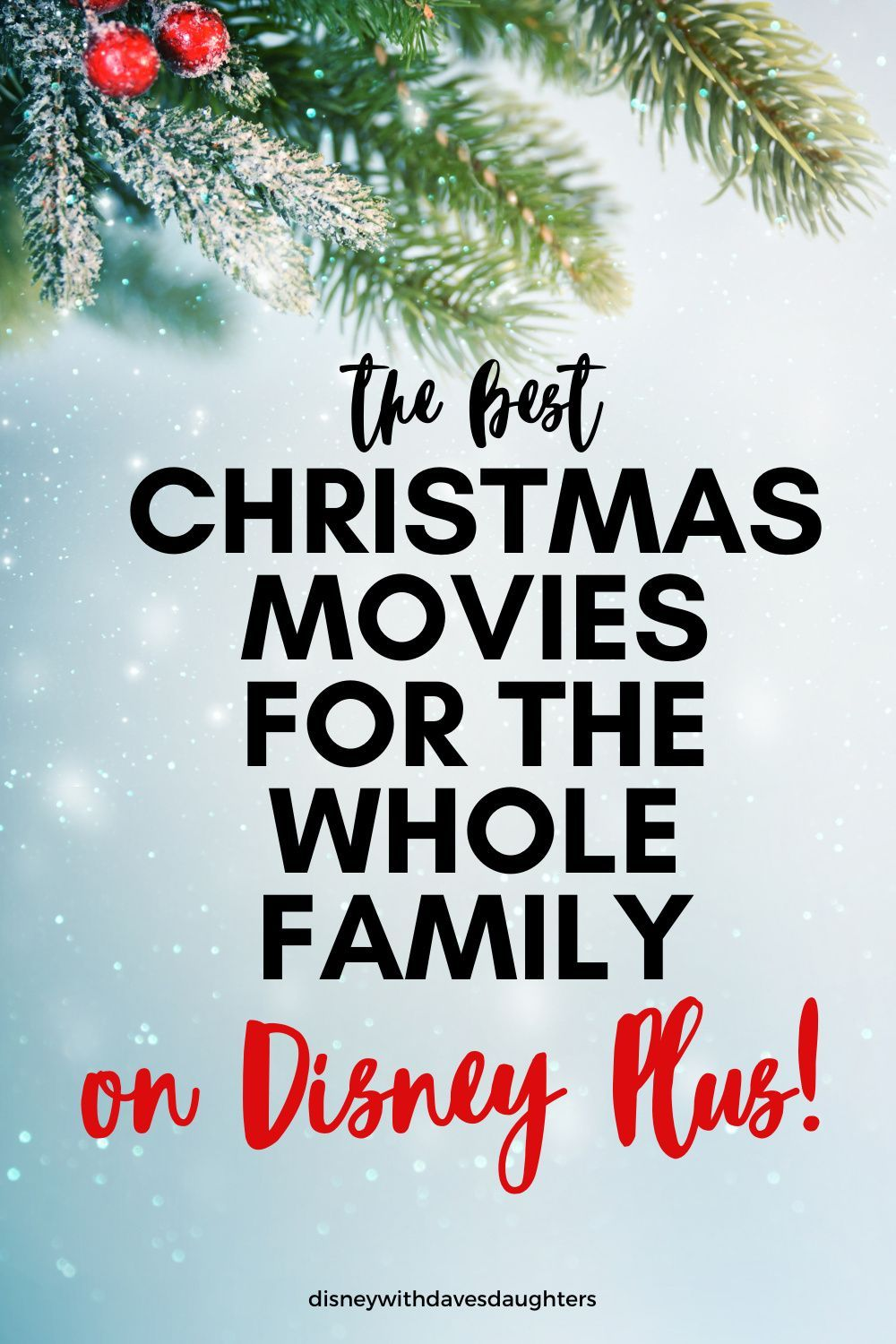 The Best Disney Christmas Movies On Disney Plus For Families Kids Grown Ups Disney With D In 2020 Disney Christmas Movies Christmas Movies Best Christmas Movies