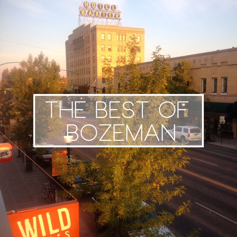 There Are So Many Great Places To Explore In Bozeman