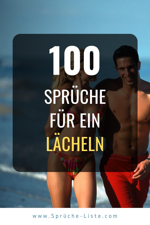 100 Sprüche für ein Lächeln | Lächeln spruch, Sprüche, Schönes lächeln