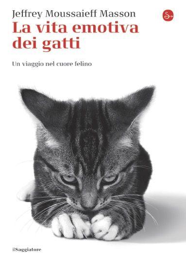 I 9 sentimenti dei gatti in un libro di Jeffrey Masson  - ELLE.it