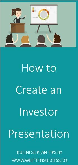 How To Create An Investor Presentation  Moving From Business