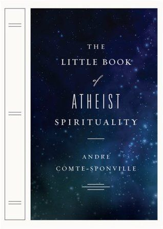 The Little Book of Atheist Spirituality in 2020