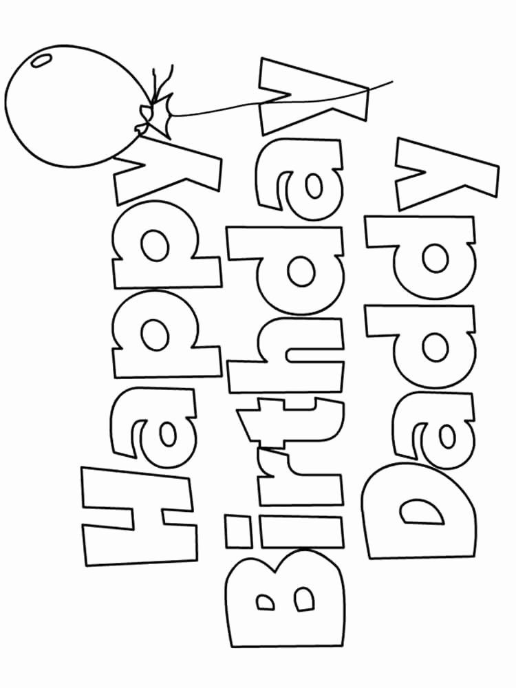 Happy Birthday Daddy Coloring Page Unique Happy Birthday Daddy Coloring Pages Free P Happy Birthday Coloring Pages Birthday Coloring Pages Happy Birthday Daddy
