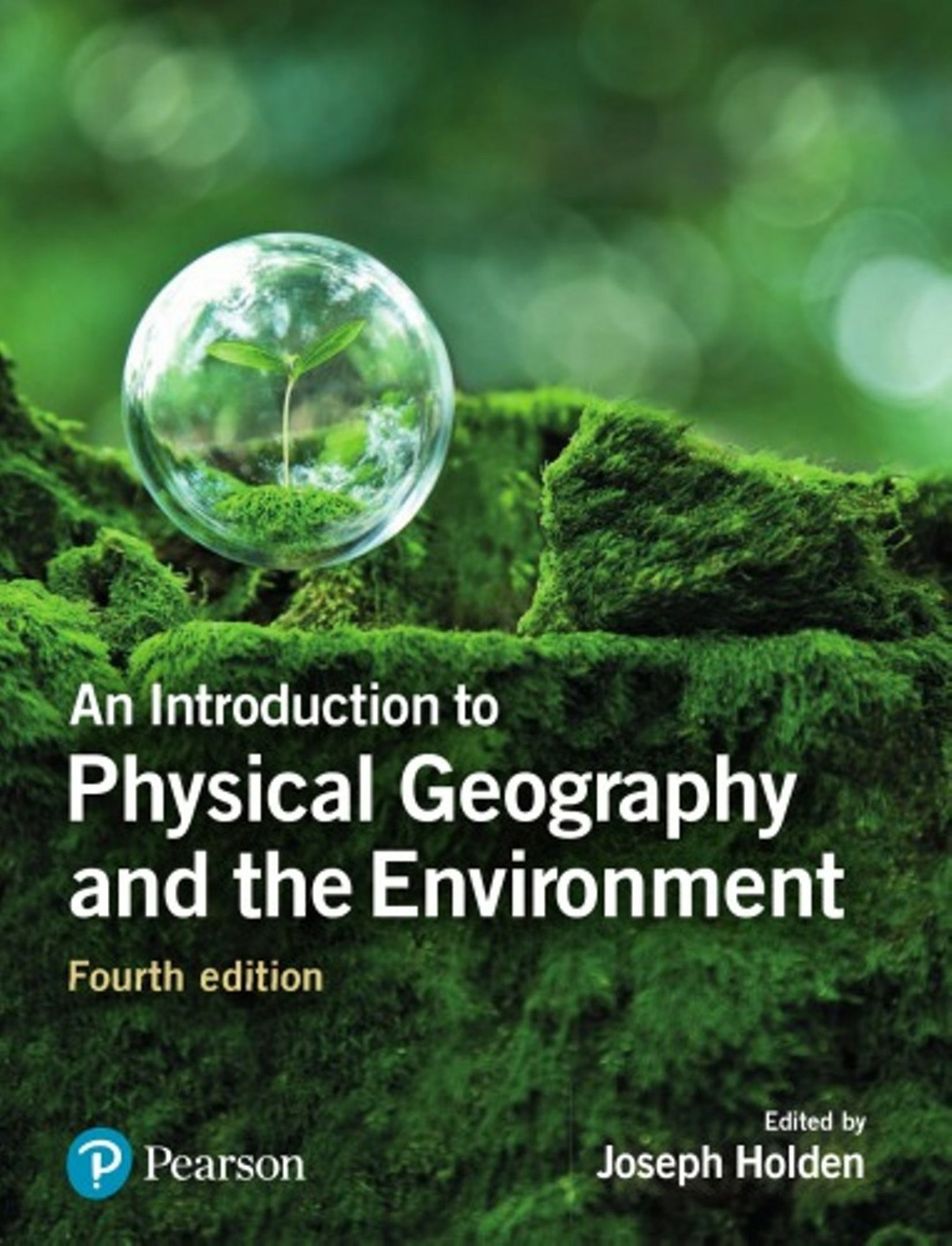 An introduction to physical geography and the environment 4th an introduction to physical geography and the environment 4th edition fandeluxe Image collections
