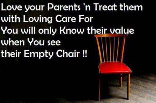 Treat Your Parents With Love And Respect Before Its Too Late Love Your Parents Quotes Love Your Parents Parents Quotes Funny
