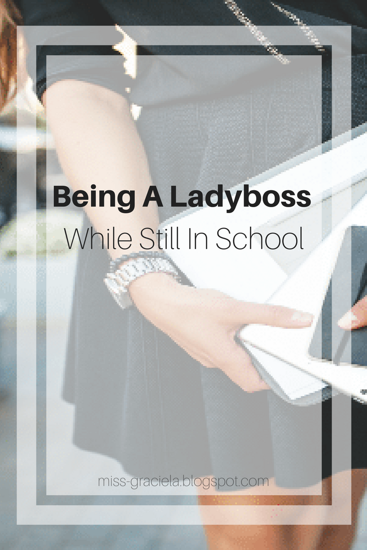 being a ladyboss while still in school