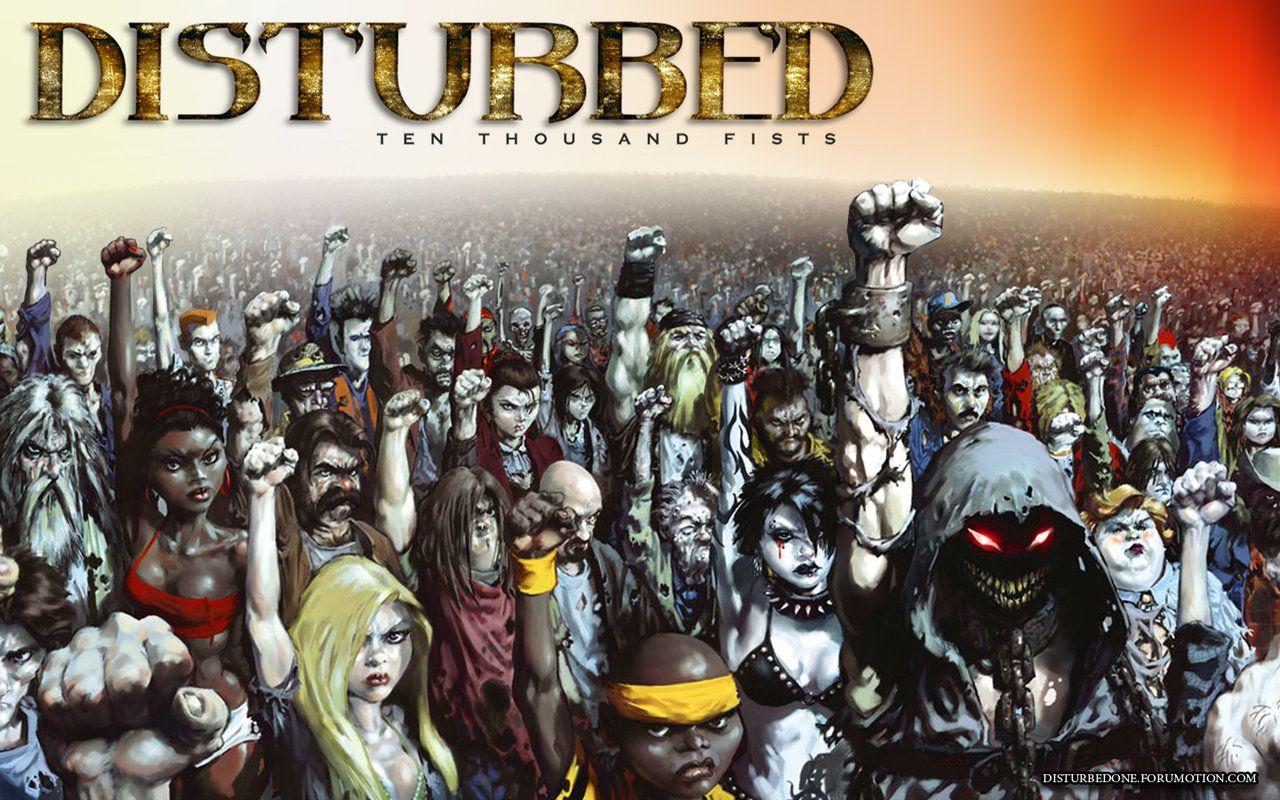 Disturbed fist ten thousand